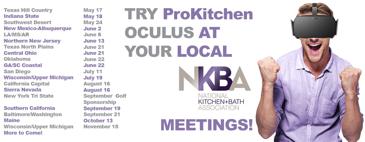 Try ProKitchen Oculus at your Local NKBA Meeting. ProKitchen Software   Kitchen   Bathroom Design Software